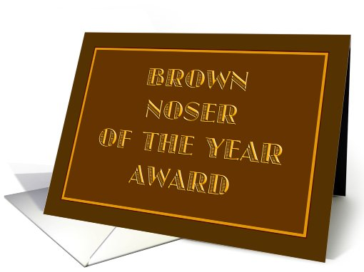 BrownNoseAward.jpg