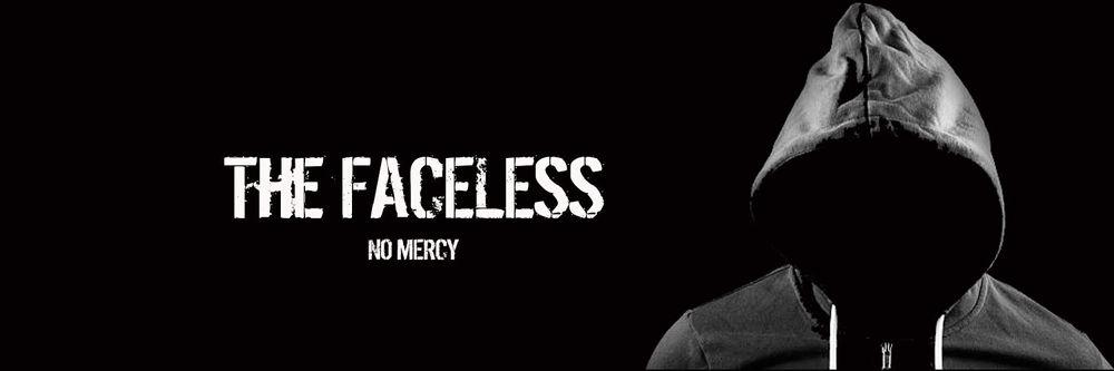 TheFaceless.thumb.jpg.ed9d43ea2ad91d16dc9be8e1903df032.jpg