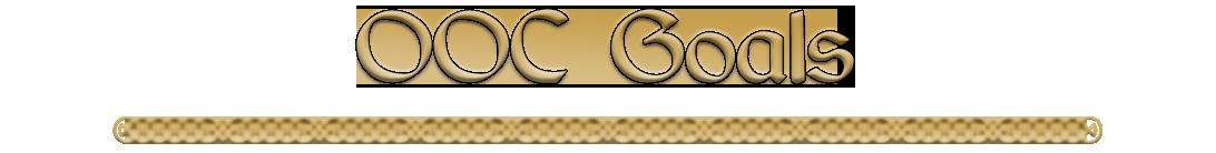 OOCGoals_Thread.png.3fa81ac0976cf219f8966408205ef869.png