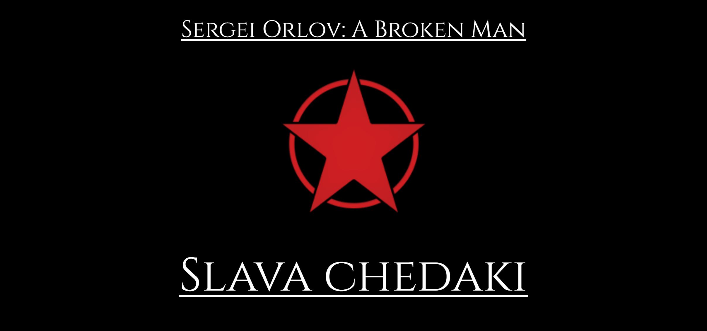 820399803_SergeiOrlovSlavaChedakiBig.png.dcc5bcc3a8901b972c8f11318789803a.png