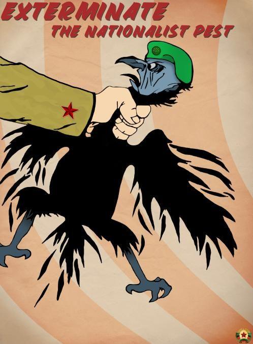 Exterminate_the_Nationalist_Pest.jpg.26cd3b4602ce02443870d636a088129d.jpg