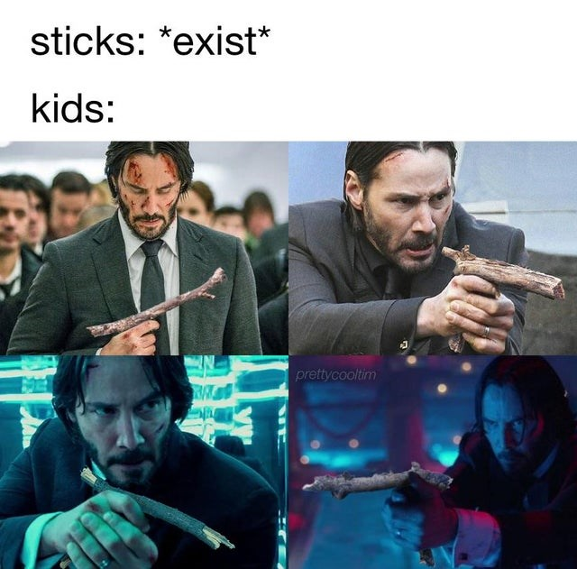 funny-meme-about-how-kids-pretend-sticks-are-guns-keanu-reeves.jpeg