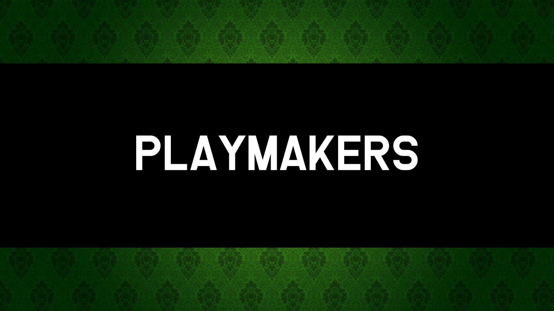 Playmakers.png.cb8011cc6e7741fd3c19e9d521dd205d.png
